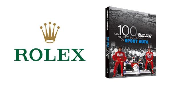 Rolex a offert Les 100 Histoires de Légende du Sport Auto lors des 24h du Mans 2017