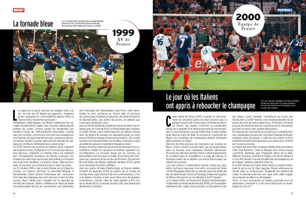 1999 l'exploit des bleus face aux All Blacks / 2000 les français renversent les italiens in extremis en finale de l'Euro
