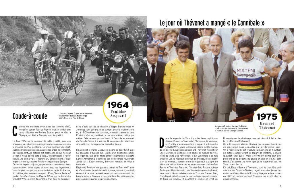 1964 Poulidor et Anquetil au coude à coude dans le Puy de Dome / 1975 Thevenet bat Merckx et remporte le Tour de France