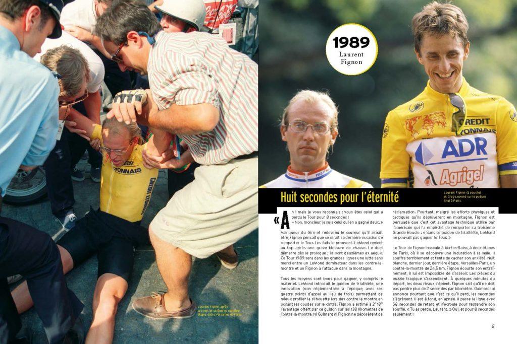 1989 Fignon perd le Tour de France de 8 secondes lors de la dernière étape contre-la-montre entre Versailles et Paris