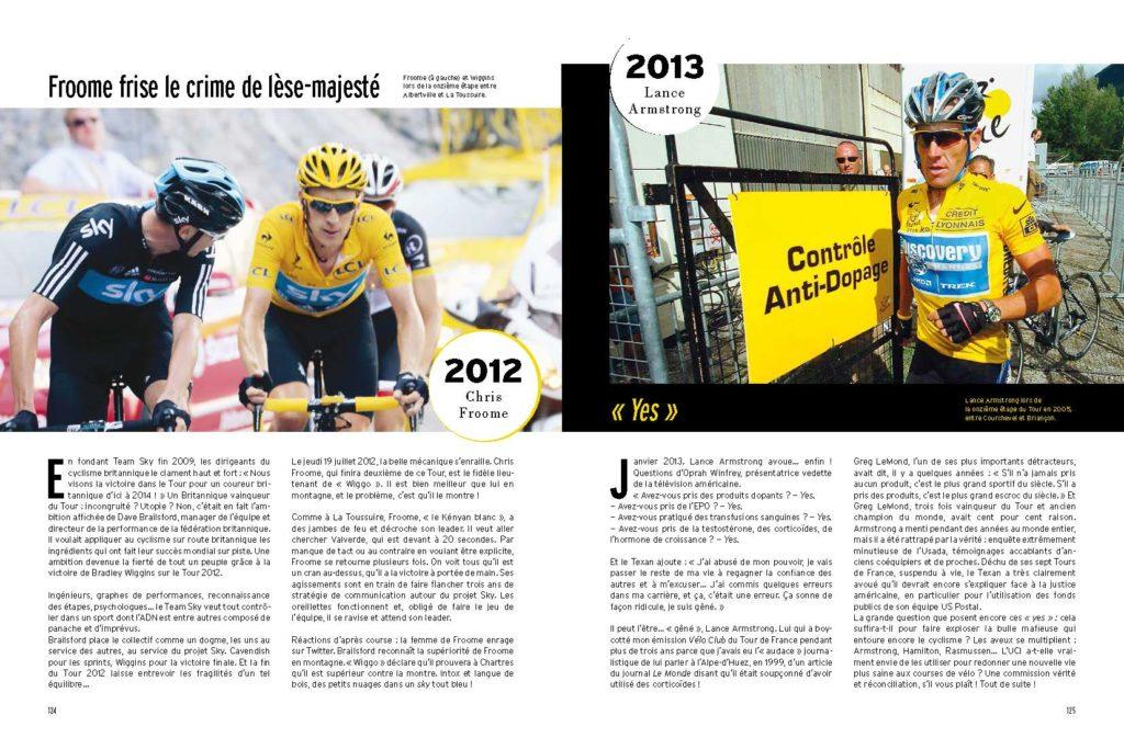 2012 Wiggins gagne le tour de France mais Froome est déjà le meilleur / 2013 explosion de l'affaire Armstrong