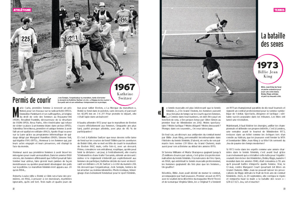 Kathrine Switzer au marathon de Boston 1967 - Billie Jean King dans son match contre Bobbi Riggs (la bataille des sexes en 1973)