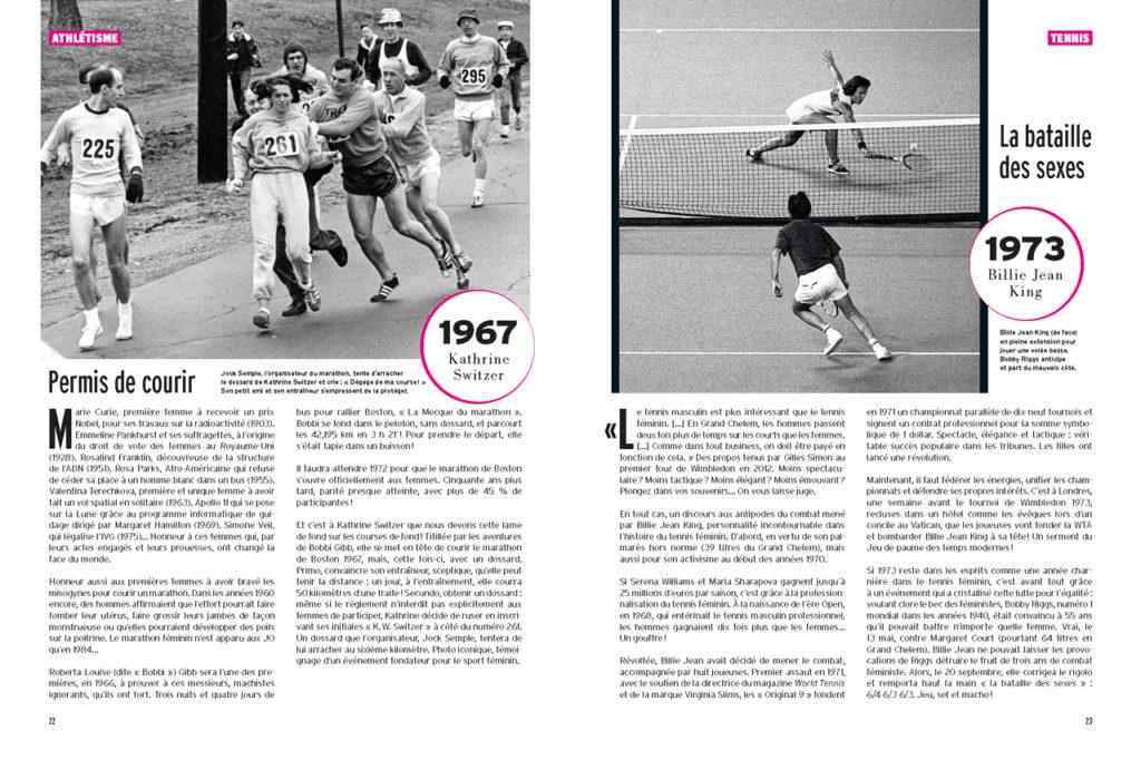 Kathrine Switzer au marathon de Boston 1967 - Billie Jean King dans son match contre Bobbi Riggs (la bataille des sexes en 1973)