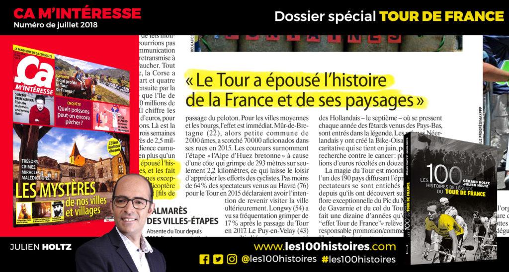 """Julien Holtz témoigne dans Ça M'intéresse (Juillet 2018) : """"Le Tour a épousé l'histoire de France et ses paysages"""""""