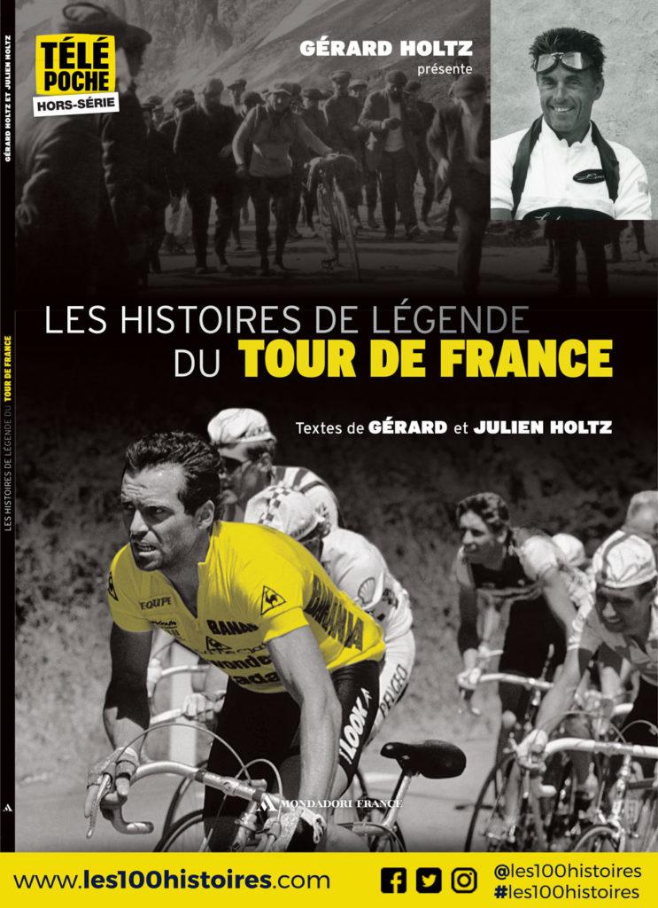 Hors Série Télé Poche juillet 2018 : Les Histoires de Légende du Tour de France par Gérard et Julien Holtz