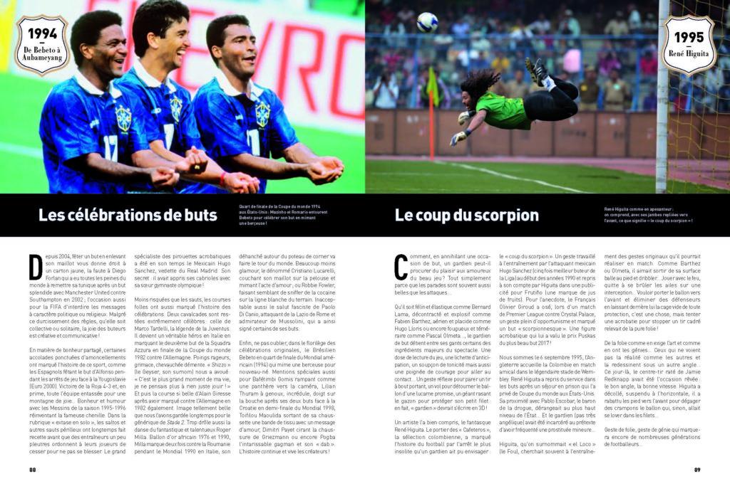 Gestes de légende : la célébration de but de Bebeto lors de la Coupe du Monde 1994 et le coup du scorpion de René Higuita en 1995