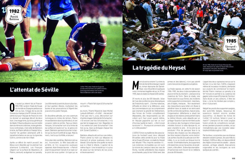 Des drames et des tragédies peuplent l'histoire légendaire du football : l'attentat de Schumacher sur Battiston, la tragédie du Heysel