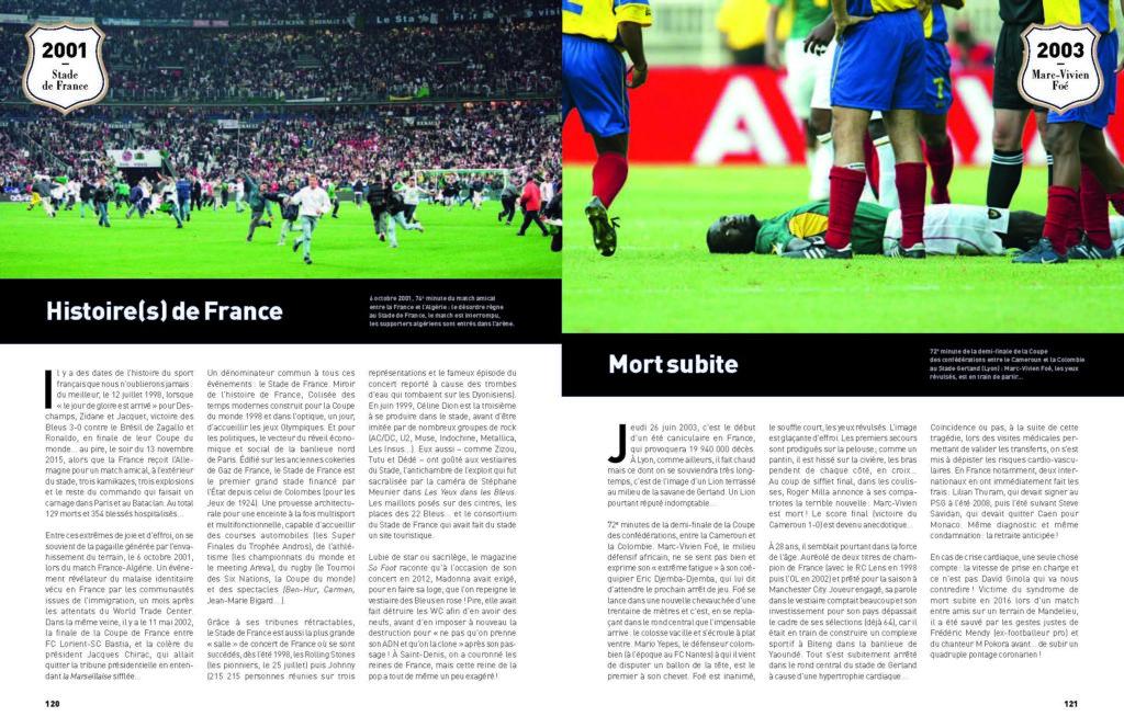 Dans la légende du football, quelques drames : l'invasion du Stade de France lors de France - Algérie et puis la mort subite de Marc-Vivien Foé