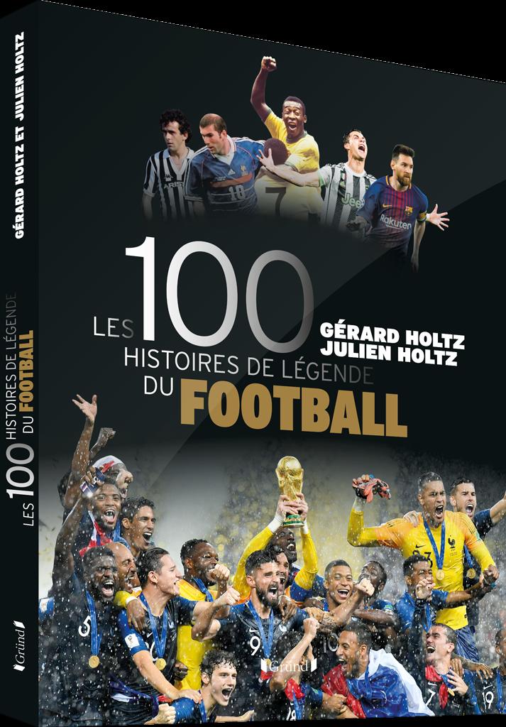 Couverture des 100 Histoires de Légende du Football