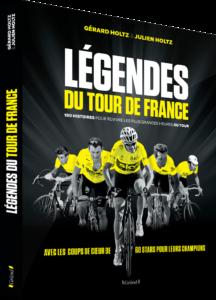 Couverture des Légendes du Tour de France (Gérard Holtz & Julien Holtz)