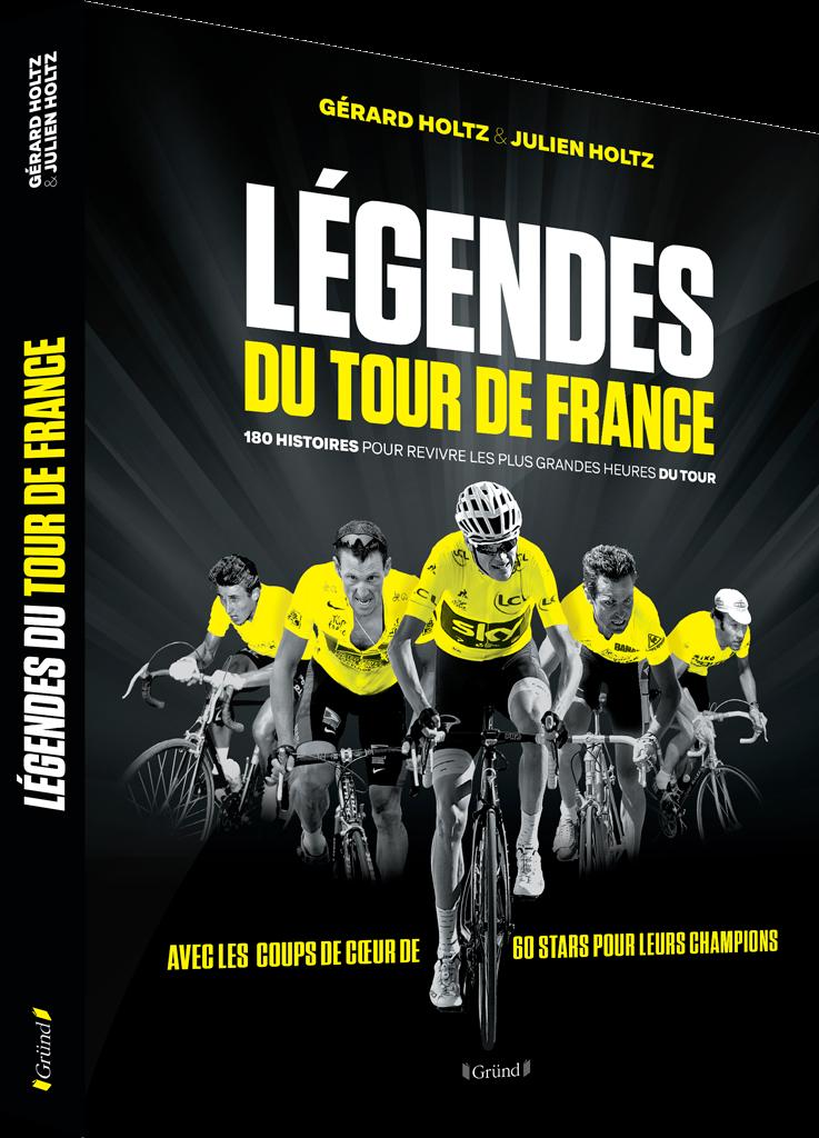 Légendes du Tour de France (Gérard Holtz & Julien Holtz)